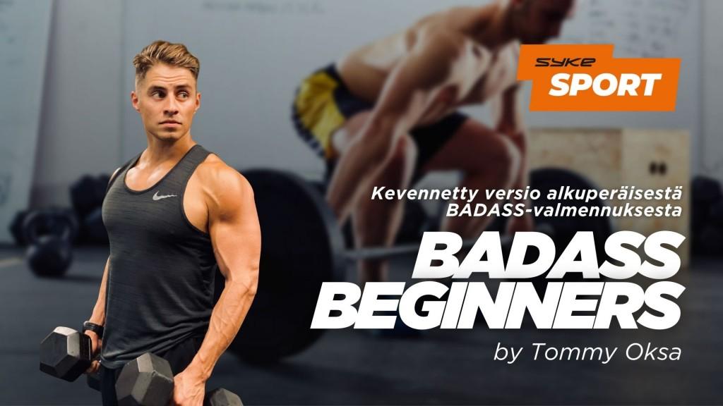 BADASS BEGINNERS by Tommy Oksa