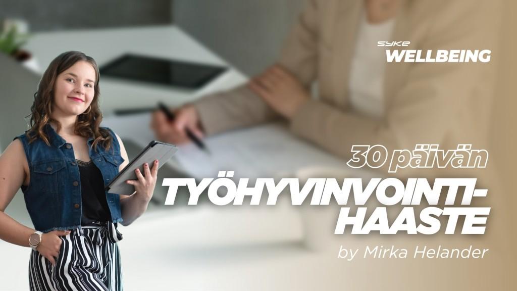30 päivän työhyvinvointihaaste by Mirka Helander
