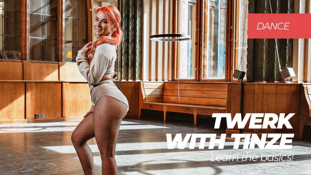 Twerk with Tinze - Learn the basics