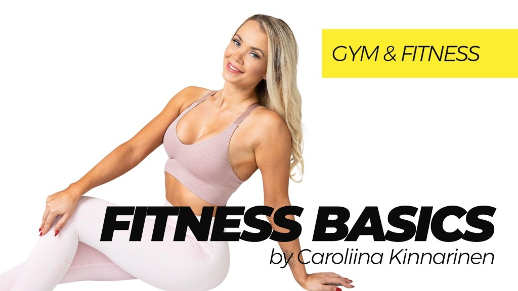 Fitness Basics by Caroliina Kinnarinen