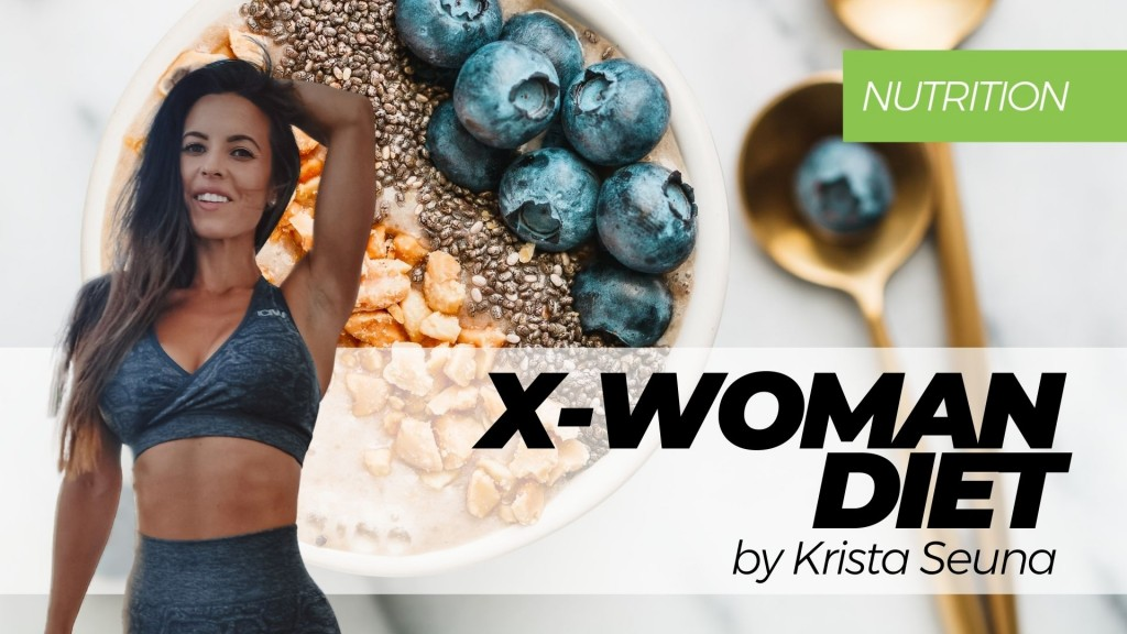 X-WOMAN Diet by Krista Seuna