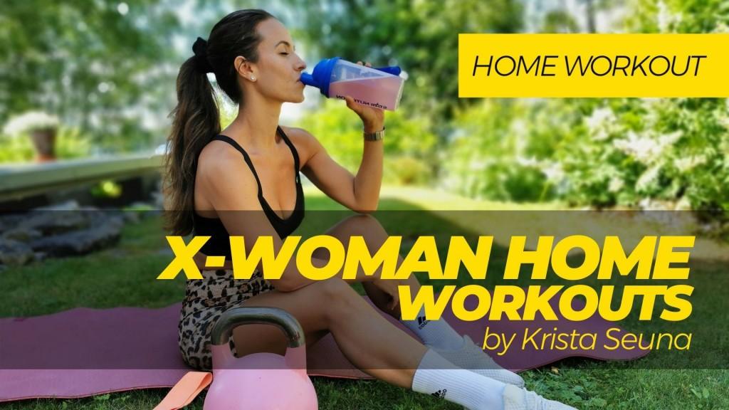 X-WOMAN HOME Workouts by Krista Seuna