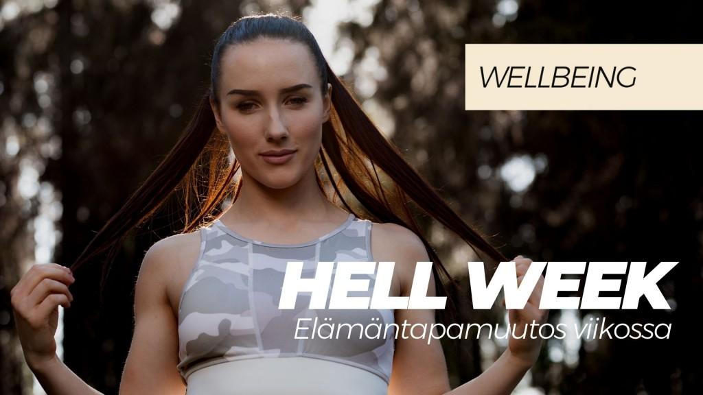 HELL WEEK-ELÄMÄNTAPAMUUTOS VIIKOSSA