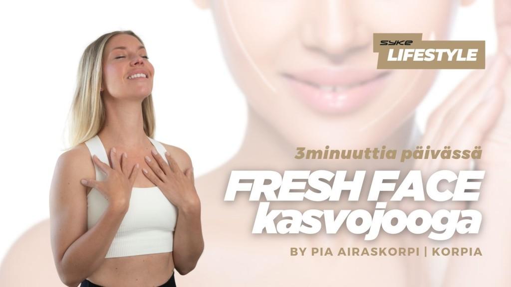 Fresh Face 3 minuutin kasvojooga by Pia Korpia