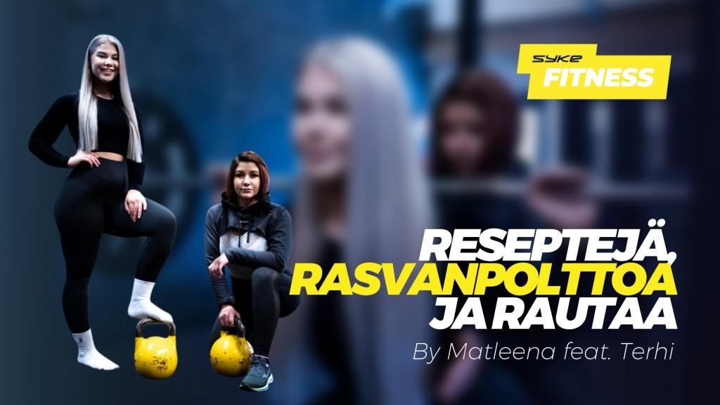 Reseptejä, rasvanpolttoa ja rautaa by Matleena feat. Terhi