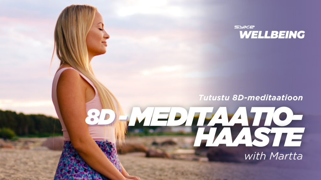 8D-meditaatiohaaste with Martta