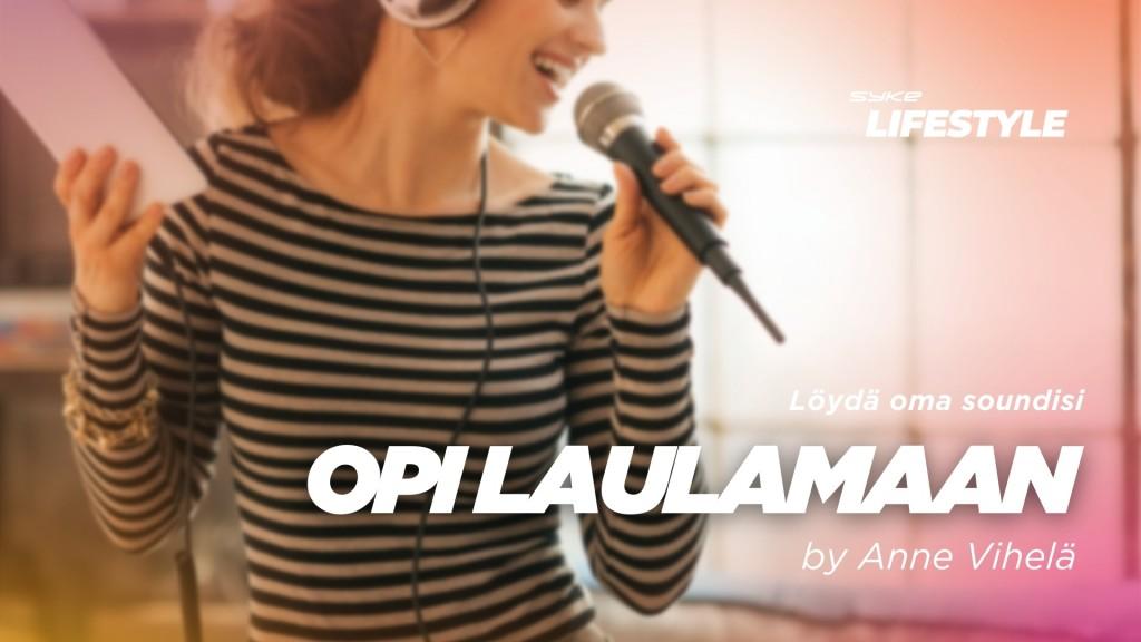Opi laulamaan - löydä oma soundisi by Anne Vihelä